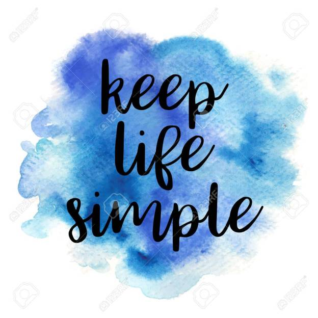 Quote Keep life simple. Vector illustration
